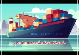 Quy trình nhập khẩu bằng đường biển