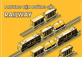 Phương tiện đường sắt - RailWay